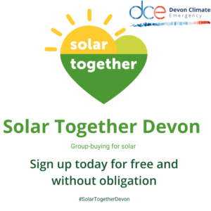 Promotional poster for Solar Together Devon. Showing Solar Together green heart logo next to DCE logo. Underneath it encourages people to sign up without obligation.