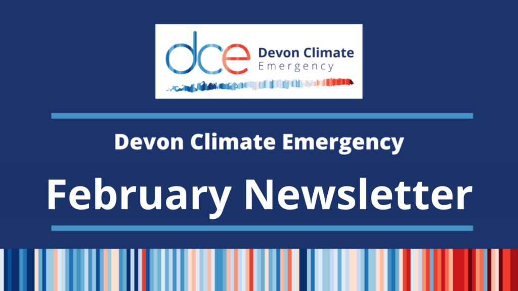Devon Climate Emergency February Newsletter