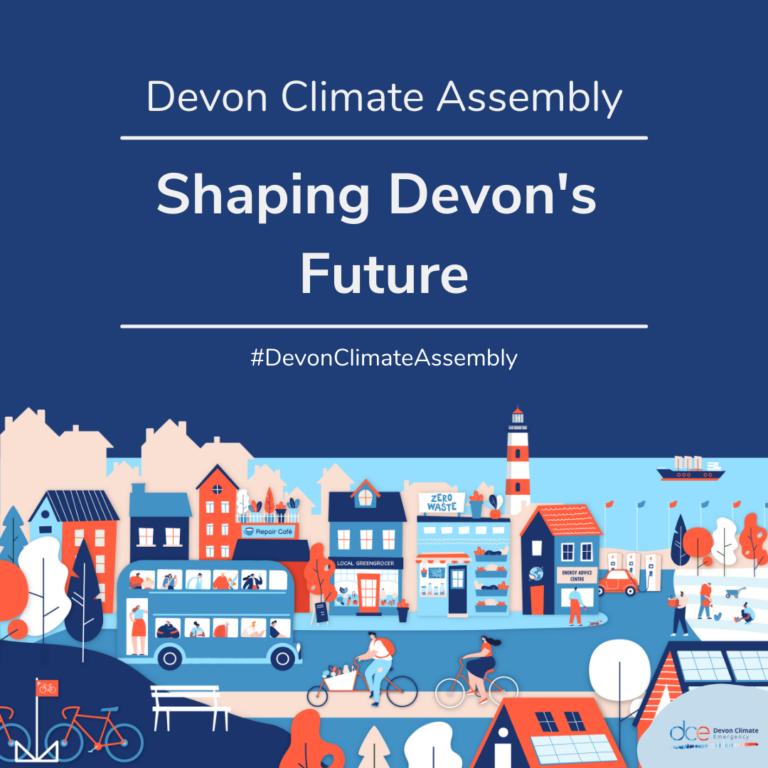 Devon Climate Assembly, Shaping Devon's Future