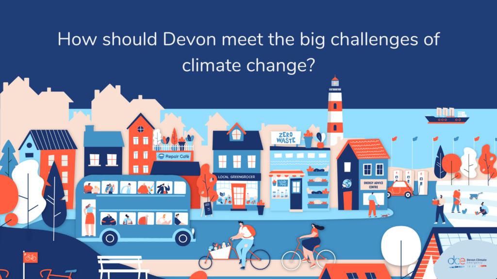How should Devon meet the big challenges of climate change